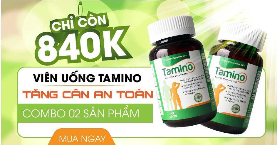 Tamino là viên uống hỗ trợ tăng cân hiệu quả dành cho những bạn nữ gầy