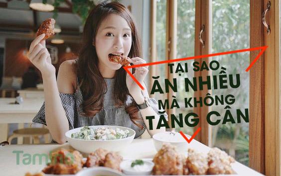 tại sao ăn nhiều khoong tăng cân