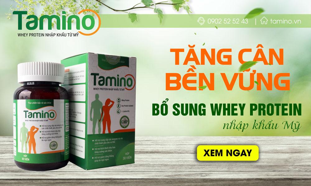 Tamino là viên uống hỗ trợ tăng cân hiệu quả dành cho những người gầy lâu năm