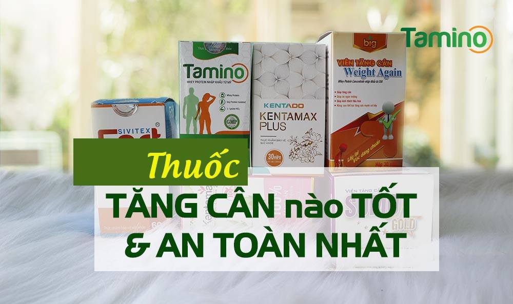 thuoc-tang-can-nao-tot-nhat